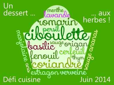 Défi de juin : un dessert aux herbes