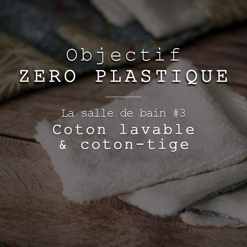 Salle de bain Zéro Déchet (ou presque) #3 : Coton lavable, coton tige, etc…