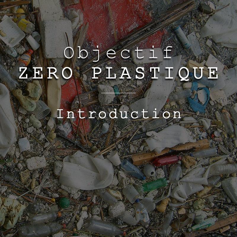 Objectif Zéro Plastique | Introduction